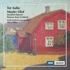 Tor Aulin: Master Olof; Swedish Dances; Dances from Gotland (CD, Feb-2013, CPO)