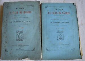 1874 LA COUR ET LA VILLE DE MADRID FIN 18° 2 VOL  VOYAGE ESPAGNE COMTESSE AULNOY