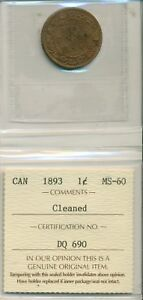 ICCS-CAN-1893-1-cent-MS-60-Cleaned-DQ-690