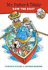 Mr. Putter & Tabby Row the Boat by Cynthia Rylant (Hardback, 1997)