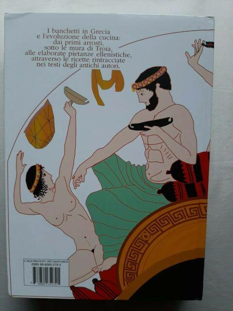 L'arte del convito nella Grecia antica. L'evoluzione del gusto da Achille a Ale…