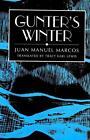 Gunter's Winter von Juan Manuel Marcos (2001, Gebundene Ausgabe)