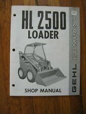 Gehl Hl 2500 Skid Loader Shop Service Repair Manual Original