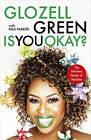 Is You Okay? by Glozell Green (Hardback, 2016)