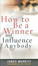 How to Be a Winner and Influence Anybody: The Fruit of the Spirit as the Essence