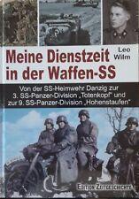 Meine Dienstzeit in der Waffen-SS: Danzig - Totenkopf - Hohenstaufen