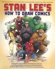 Stan Lee's How to Draw Comics : From the Legendary Creator of Spider-Man, the...
