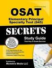 OSAT Elementary Principal Specialty Test (045) Secrets: CEOE Exam Review for the Certification Examinations for Oklahoma Educators/Oklahoma Subject Area Tests by Ceoe Exam Secrets Test Prep Team (Paperback / softback, 2016)