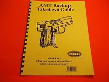 TAKEDOWN MANUAL GUIDE AMT BACKUP PISTOL,  easy to understand guide