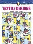 Creative Haven Textile Designs Coloring Book by Marjorie Sarnat (Paperback, 2016)