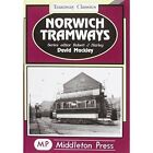 Norwich Tramwaysn by David Mackley (Hardback, 2000)