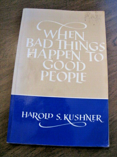 When Bad Things Happen To Good People : Harold S. Kushner - LARGE PRINT -1981 PB