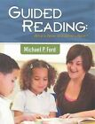 Guided Reading: What's New, and What's Next? by Michael P Ford (Paperback / softback, 2015)
