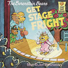 The Berenstain Bears Get Stage Fright by Stan And Jan Berenstain Berenstain (Hardback, 1986)