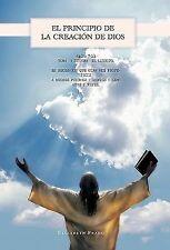 El Principio de la Creación de Dios by Elizabeth Prado (2011, Hardcover)