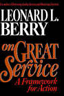 On Great Service: A Framework for Action by Leonard L. Berry (Hardback, 1995)