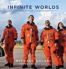 Infinite Worlds von Michael Soluri (2014, Gebundene Ausgabe)