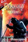 Deadly Consequences and Convenient Heroes 9781456796013 by K. Patrick Bonovich