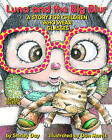 Luna and the Big Blur: A Story for Children Who Wear Glasses by Shirley Day (Hardback, 2008)