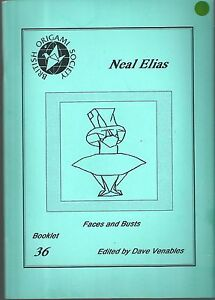 Neal Elias Origami Creation Faces And Busts Booklet N° 36 1990 Ture 100% Garantie