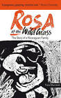 Rosa of the Wild Grass: The Story of a Nicaraguan Family by Fiona M. Macintosh (Hardback, 2016)