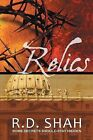 Relics by R D Shah (Paperback / softback, 2013)