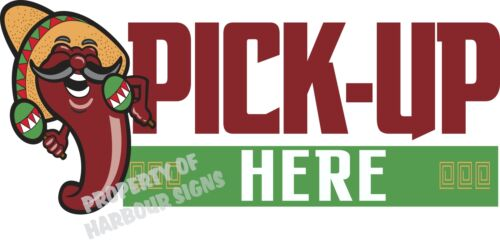"""Pick-up Here Decal 14/"""" Mexican Food Truck Concession Restaurant Vinyl Sticker"""