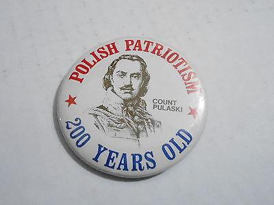Agressief Vintage Promo Pinback Button #113-130 - Polish Patriotism 200 Years Old Modern En Elegant In Mode