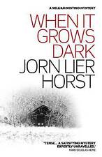 When It Grows Dark (William Wisting Series Prequel), Jorn Lier Horst, New