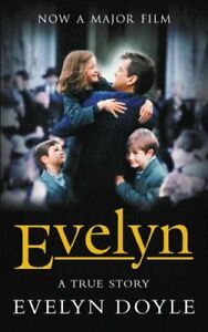 Evelyn-A-True-Story-By-Evelyn-Doyle-9780752842868