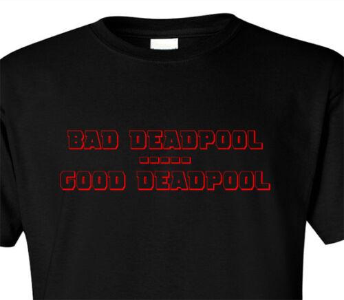 T SHIRT BAD GOOD DEADPOOL DEAD POOL SUPER HERO MARVEL COMIC BOOK INSPIRED BLACK