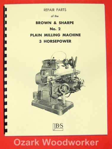 BROWN /& SHARPE No 2 Plain Horizontal Milling Machine Parts Manual 0102