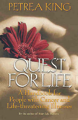 1 of 1 - Quest for Life: A Handbook for People with Cancer and Life-Threatening Illnesses