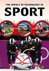 The Impact of Technology in Sport by Matthew Anniss (Hardback, 2015)