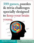 399 games, puzzles & trivia challenges specially designed to keep your brain young von Nancy Linde und Philip Harvey (2012, Taschenbuch)