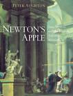 Newton's Apple: Isaac Newton and the English Scientific Renaissance by Peter Aughton (Hardback, 2003)