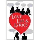 Love Life & Lyrics 9781456846459 by Marcus Coble Hardcover