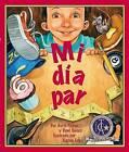 Mi Dia Par by Doris Fisher, Dani Sneed (Hardback, 2007)
