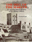 The Hill of the Martyr: Architectural History of St.Albans Abbey by Eileen Roberts (Paperback, 1995)