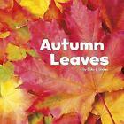 Autumn Leaves by Erika L. Shores (Hardback, 2015)