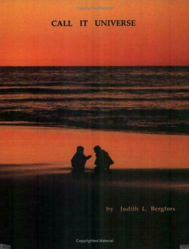 Call It Universe Paperback Judith L. Bergfors
