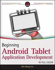 Beginning Android Tablet Application Development by Wei-Meng Lee (2011, Paperbac