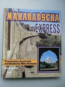 Maharadscha-Express-Traumreise-durch-nordindische-Maerchenland-1-Auflage-1988