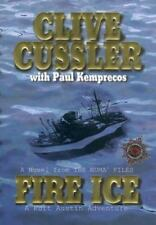 NUMA Files Ser.: Fire Ice No. 3 by Clive Cussler and Paul Kemprecos (2002,...