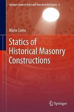 Statics of Historic Masonry Constructions 1 by Mario Como (2012, Hardcover)