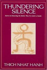 Thundering Silence: Sutra on Knowing the Better Way to Catch a Snake-ExLibrary