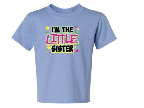 I/'m The Little Sister NEON Kids T-Shirt JERZEES Size 6 Months To 18-20 The Best