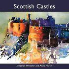 Scottish Castles by Jonathan Wheeler, Anna Martin (Paperback, 2012)