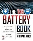 TAB Battery Book: An In-Depth Guide to Construction, Design, and Use by Michael Root (Paperback, 2000)