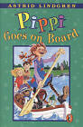 Pippi Goes on Board by Astrid Lindgren (Hardback, 1977)